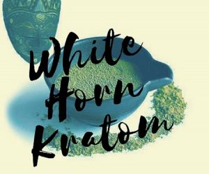 White Horn Kratom: The Definitive Dosage & Effects Guide