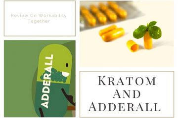 Kratom And Adderall – A Review On Workability Together