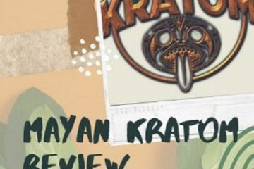 Mayan Kratom – A Legit, Perfectly Satisfying Kratom Vendor Review