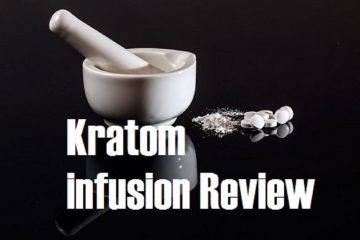 kratom infusion Review