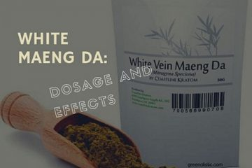 White Maeng Da Kratom – Dosage And Effects